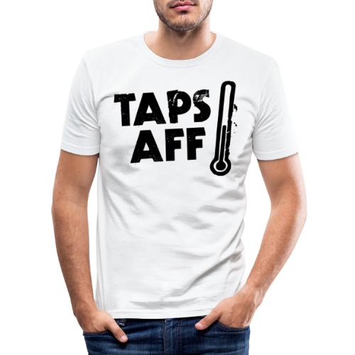 Taps Aff - Men's Slim Fit T-Shirt