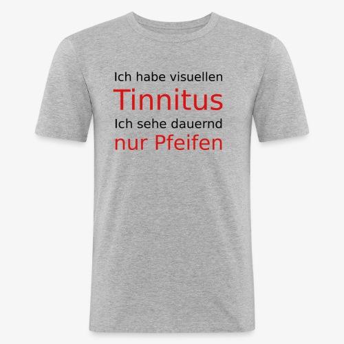 visuellen Tinnitus - Männer Slim Fit T-Shirt