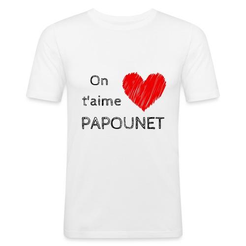 On t'aime papounet - T-shirt près du corps Homme