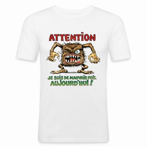 mauvais poil - T-shirt près du corps Homme