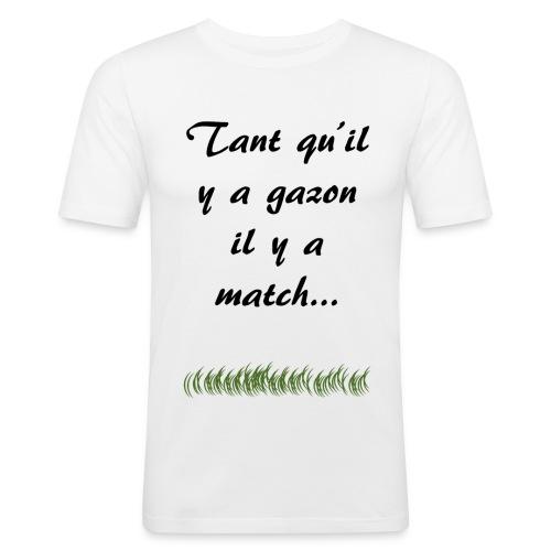 tant-qu'il-ya-gazon - T-shirt près du corps Homme