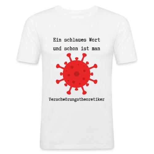 Ein schlaues Wort... - Männer Slim Fit T-Shirt
