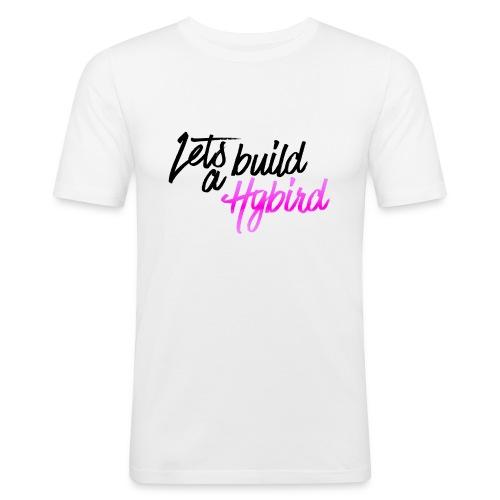 Lets Build A hybrid - Men's Slim Fit T-Shirt