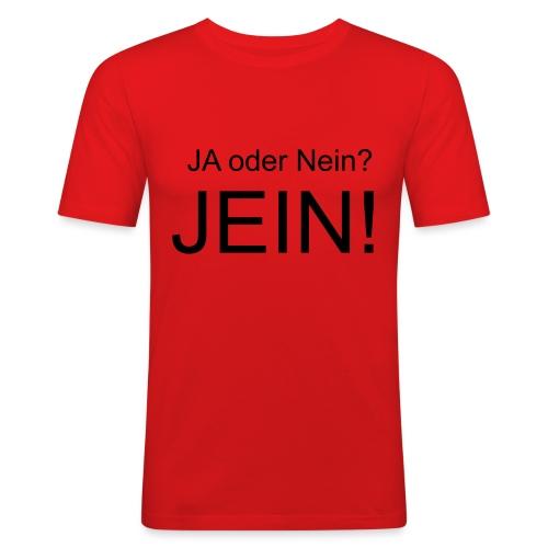 JEIN! - Männer Slim Fit T-Shirt