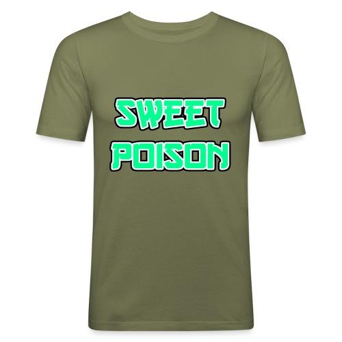 Sweet Poison - Männer Slim Fit T-Shirt
