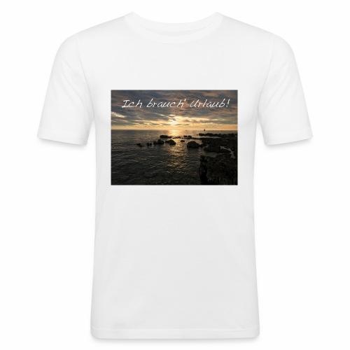 Ich brauch' Urlaub - Männer Slim Fit T-Shirt