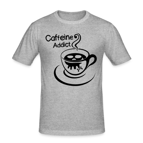 Caffeine Addict - slim fit T-shirt