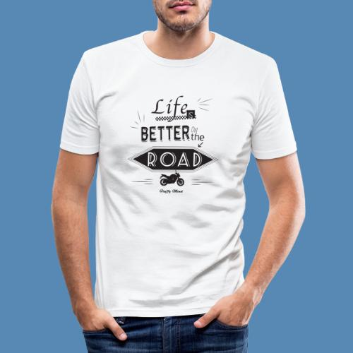 Moto - Life is better on the road - T-shirt près du corps Homme