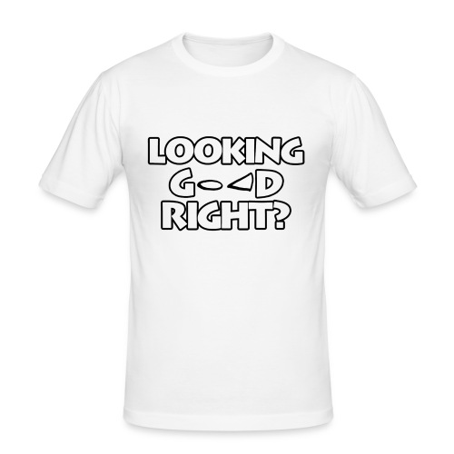LOOKING GOOD - Men's Slim Fit T-Shirt
