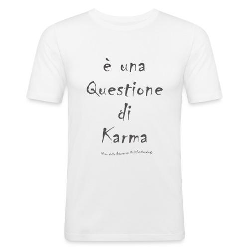 questione di Karma - Maglietta aderente da uomo
