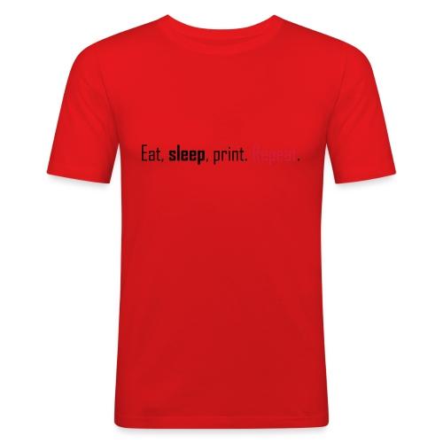 Eat, sleep, print. Repeat. - Men's Slim Fit T-Shirt