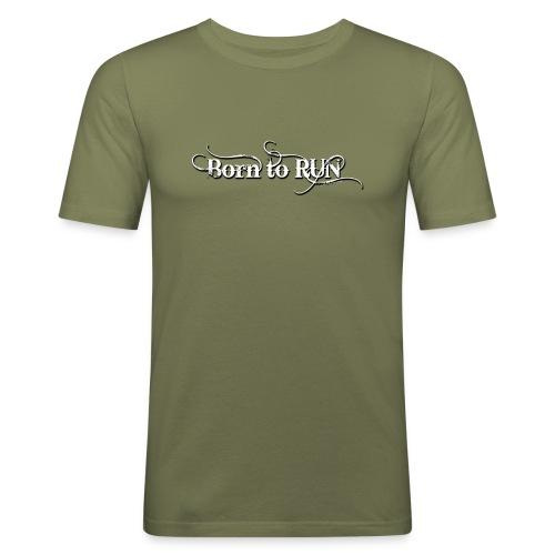 Born-to-RUN---Logo---White.png - Männer Slim Fit T-Shirt