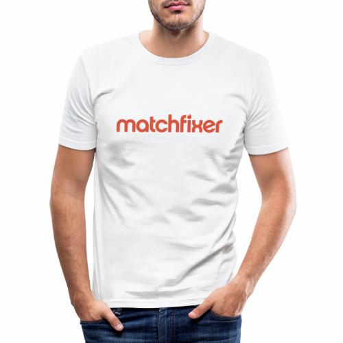 matchfixer - Mannen slim fit T-shirt