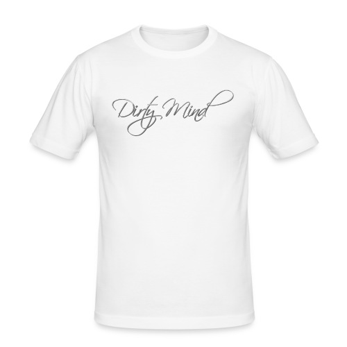Dirty Mind - Men's Slim Fit T-Shirt
