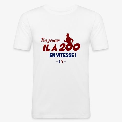 Ton joueur il a 200 en vitesse ! - T-shirt près du corps Homme