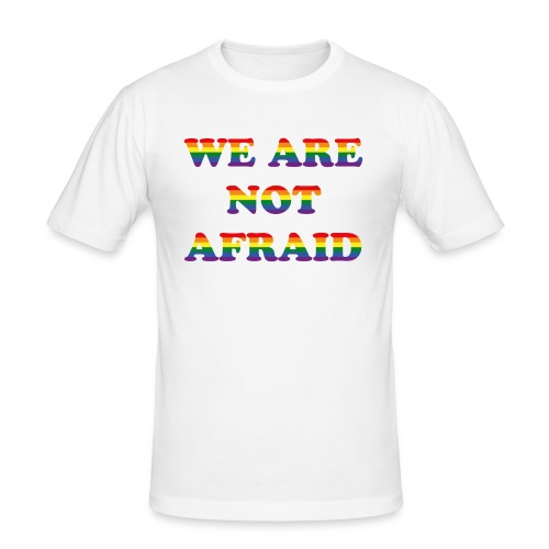 We are not afraid - Men's Slim Fit T-Shirt
