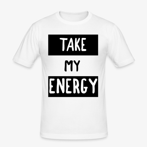 TAKE MY ENERGY - T-shirt près du corps Homme