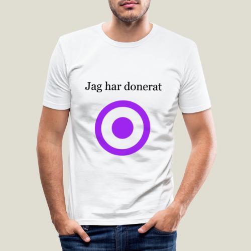 Jag har donerat - Slim Fit T-shirt herr