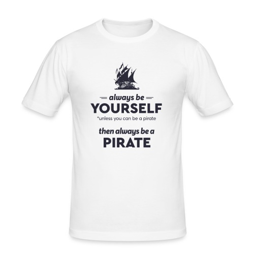 Be a pirate (dark version) - Men's Slim Fit T-Shirt