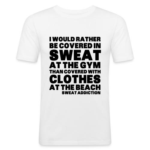 Covered in Sweat - Miesten tyköistuva t-paita