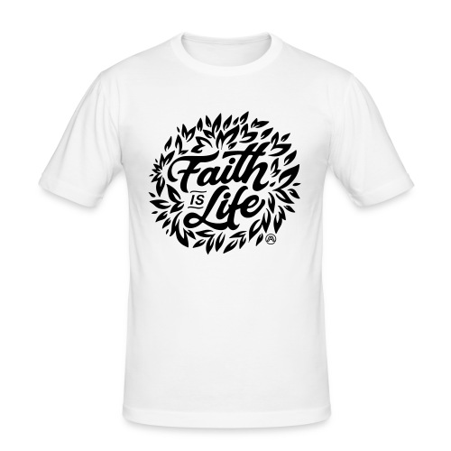 Faith is Life - Männer Slim Fit T-Shirt