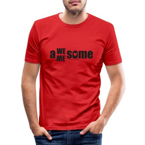 awesome we+me shirt – schwarz - Männer Slim Fit T-Shirt