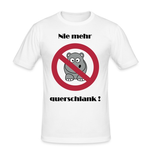 Nie mehr querschlank ! - Männer Slim Fit T-Shirt