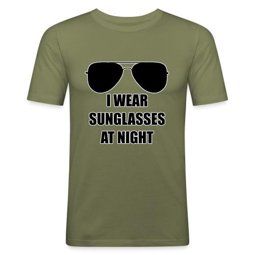 I Wear Sunglasses At Night - Männer Slim Fit T-Shirt