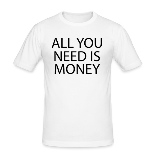 All you need is Money - Slim Fit T-skjorte for menn