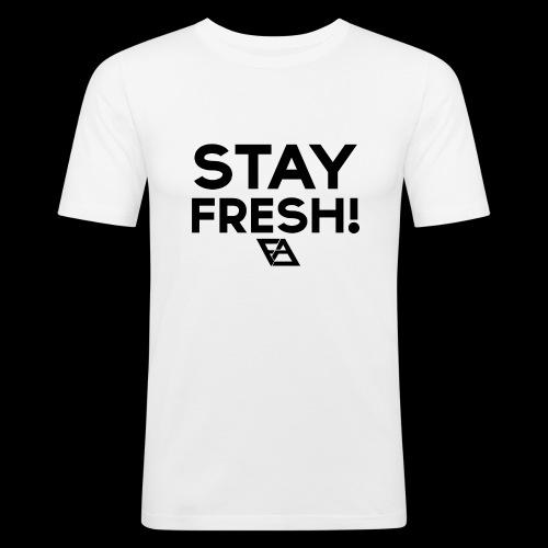STAY FRESH! T-paita - Miesten tyköistuva t-paita