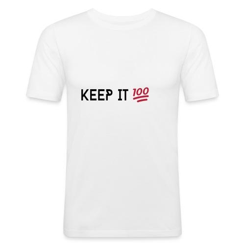 KEEP IT 100 ZWART png - Mannen slim fit T-shirt
