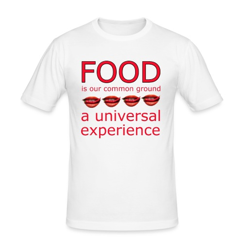 Food is our common ground, a universal experience - Mannen slim fit T-shirt