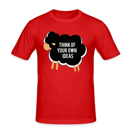 Think of your own idea! - Men's Slim Fit T-Shirt