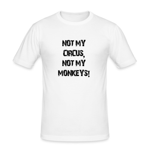 Not My Monkeys - Männer Slim Fit T-Shirt