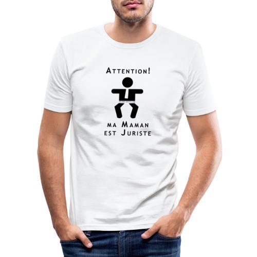 Attention Maman juriste ! - T-shirt près du corps Homme