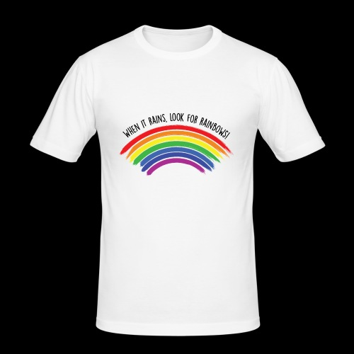 When it rains, look for rainbows! - Colorful Desig - Maglietta aderente da uomo