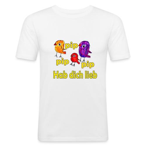 pip pip pip hab dich lieb - Männer Slim Fit T-Shirt