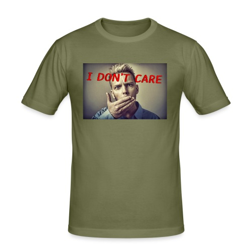 I don't care shirt - Men's Slim Fit T-Shirt