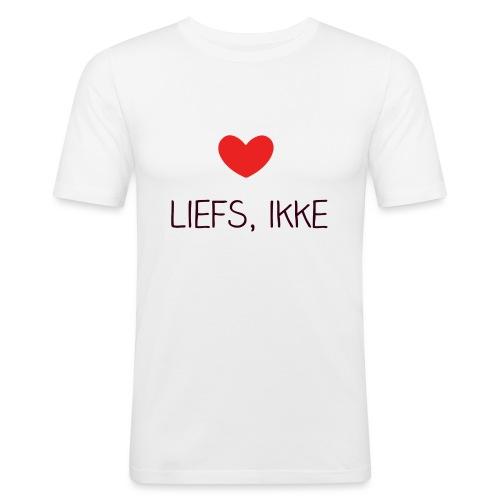 Liefs, ikke - Mannen slim fit T-shirt