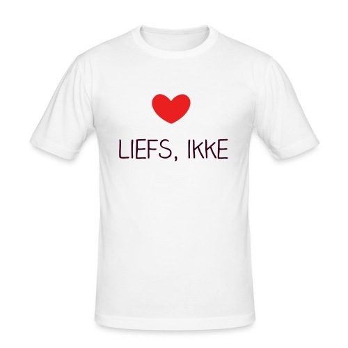 Liefs, ikke (kindershirt) - Mannen slim fit T-shirt