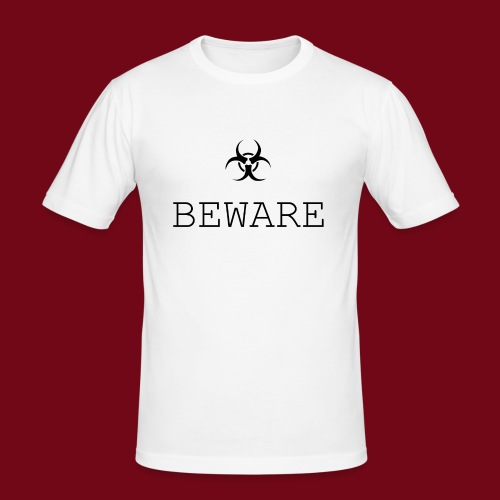 beware - Männer Slim Fit T-Shirt