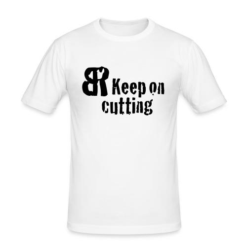 keep on cutting 1 - Männer Slim Fit T-Shirt