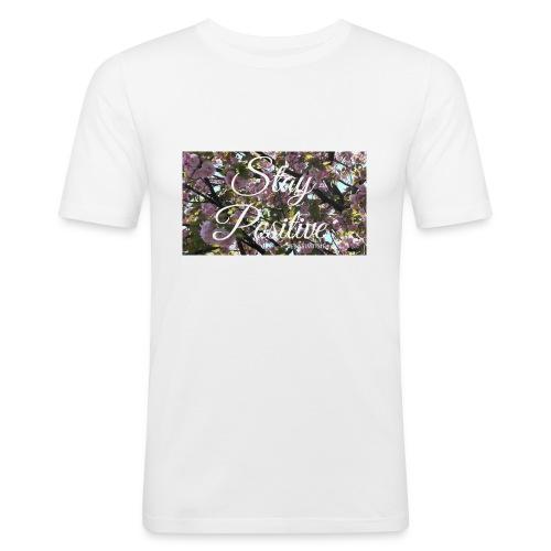 STAY POSITIVE #FRASIMTIME - Maglietta aderente da uomo