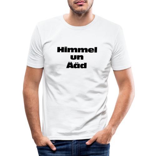 Himmel un Ääd - Männer Slim Fit T-Shirt