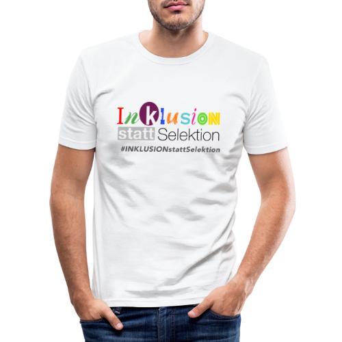 Inklusion statt Selektion - Männer Slim Fit T-Shirt