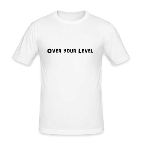 LOGO Over Your Level - Männer Slim Fit T-Shirt