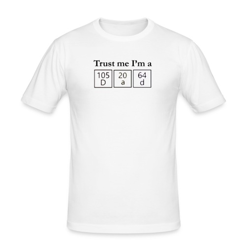 Trust me I'm a Dad - Herre Slim Fit T-Shirt