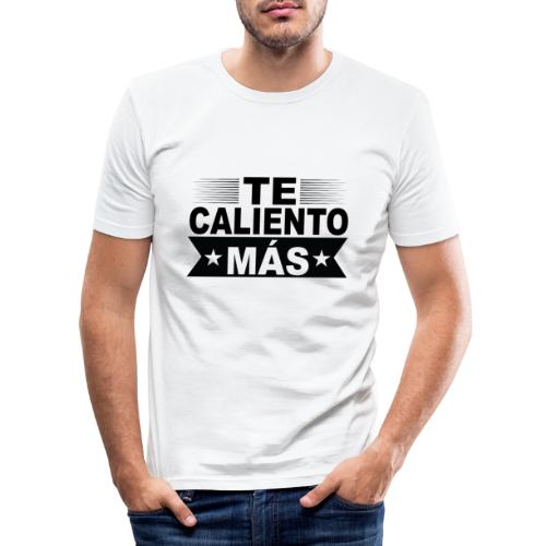Te caliento más - Männer Slim Fit T-Shirt