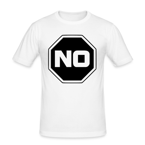 stopp sag nein - Männer Slim Fit T-Shirt