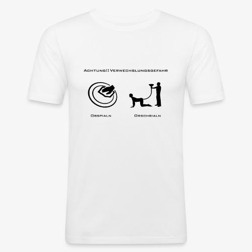 Verwechslungsgefahr_Obspialn_Orschbialn - Männer Slim Fit T-Shirt